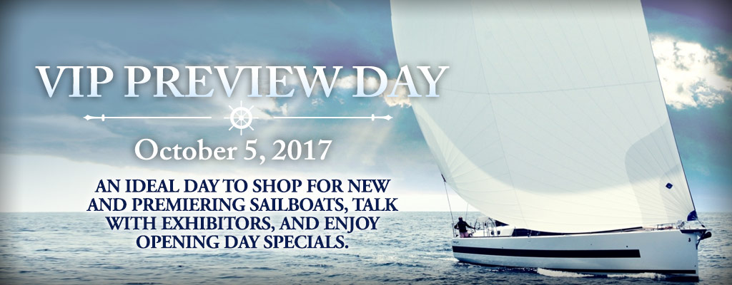 Fall United States Sailboat Show VIP Day 2017